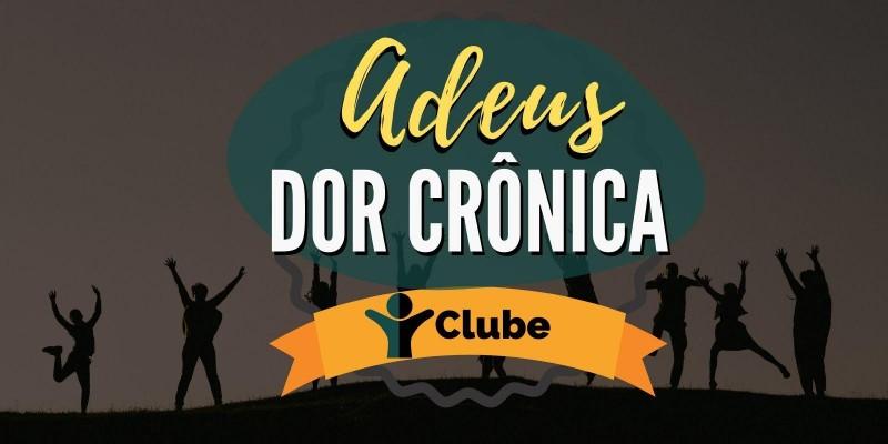 Clube Adeus Dor Crônica